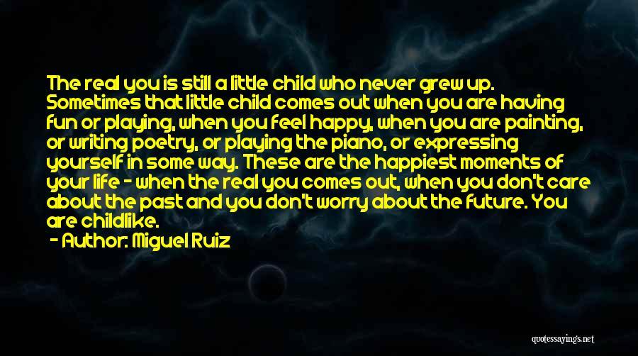 Are You Happy Quotes By Miguel Ruiz