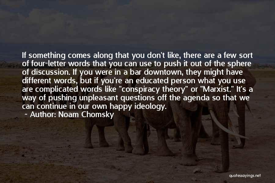 Are You Happy Quotes By Noam Chomsky