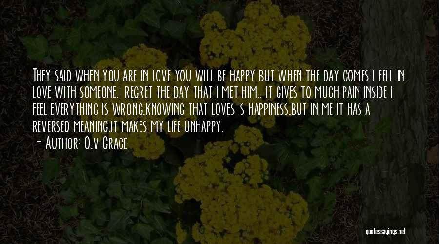 Are You Happy Quotes By O.v Grace