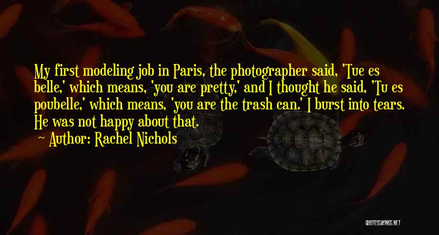 Are You Happy Quotes By Rachel Nichols