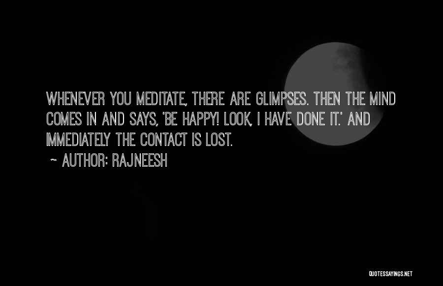 Are You Happy Quotes By Rajneesh