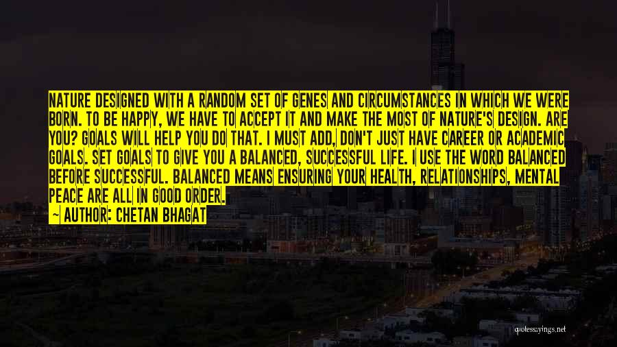 Are You Happy With Your Life Quotes By Chetan Bhagat