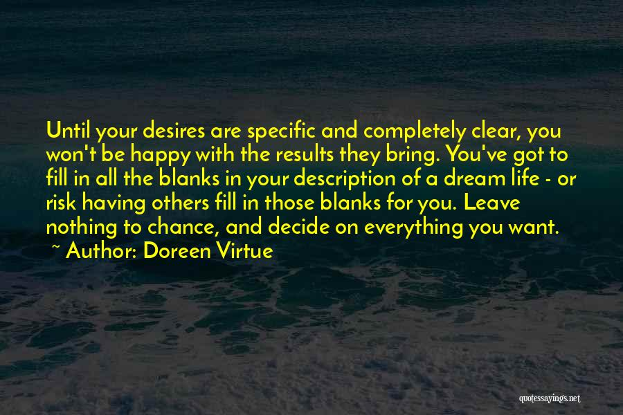Are You Happy With Your Life Quotes By Doreen Virtue