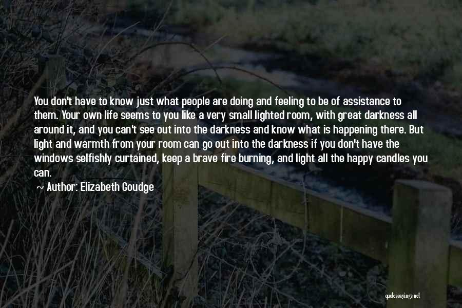 Are You Happy With Your Life Quotes By Elizabeth Goudge