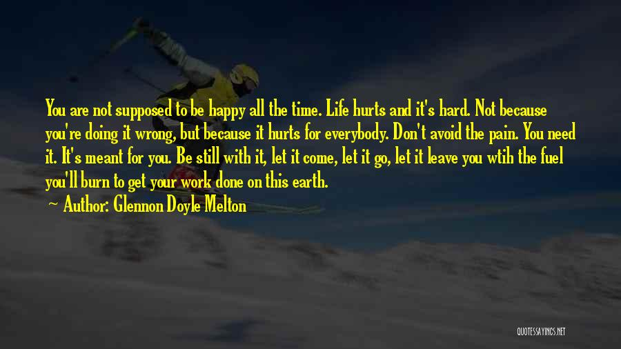 Are You Happy With Your Life Quotes By Glennon Doyle Melton