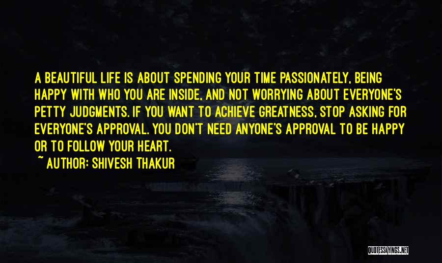 Are You Happy With Your Life Quotes By Shivesh Thakur