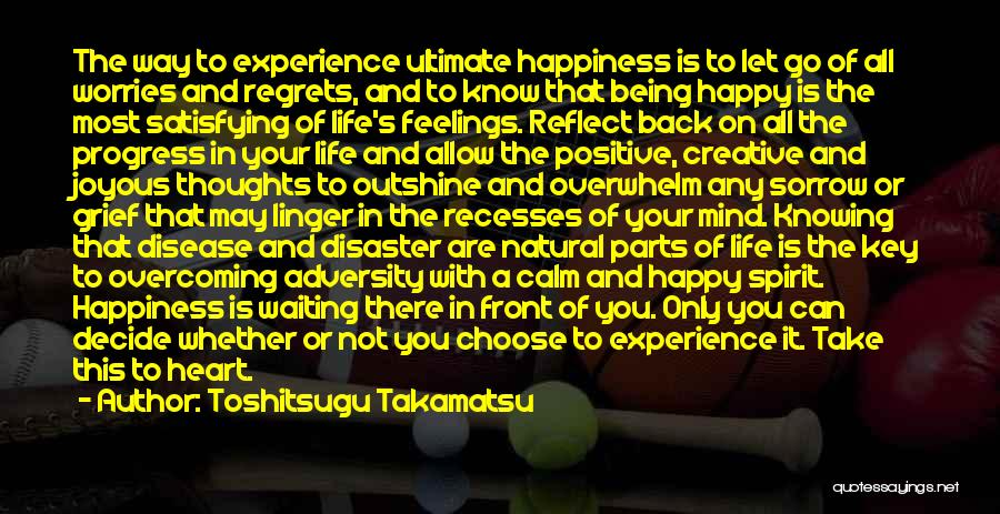 Are You Happy With Your Life Quotes By Toshitsugu Takamatsu