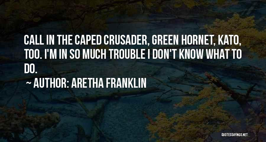 Aretha Franklin Quotes 1103655