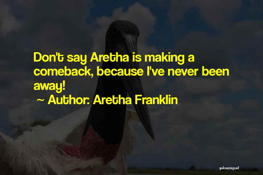 Aretha Franklin Quotes 1285330