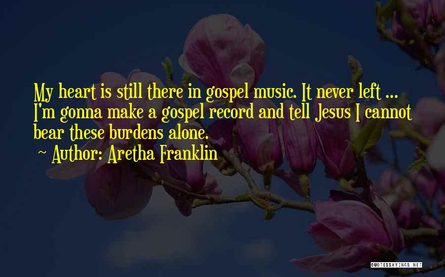 Aretha Franklin Quotes 1558788