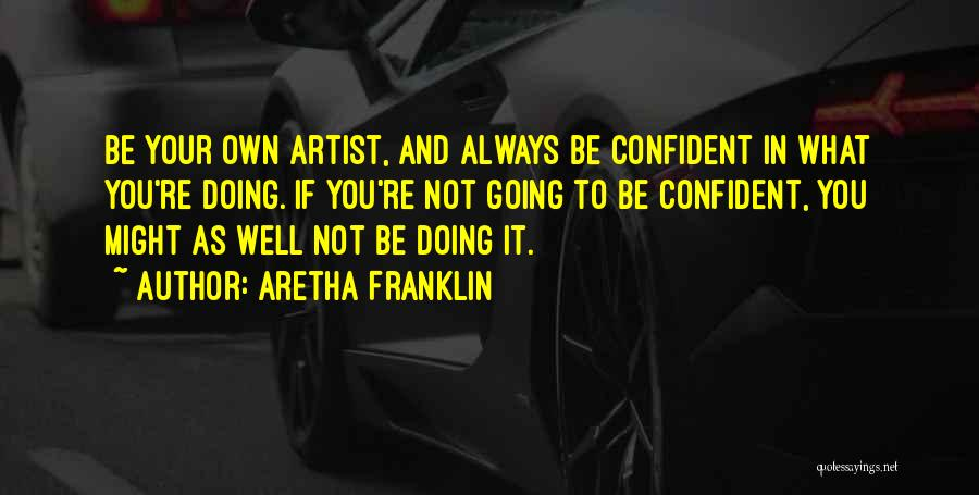 Aretha Franklin Quotes 910220
