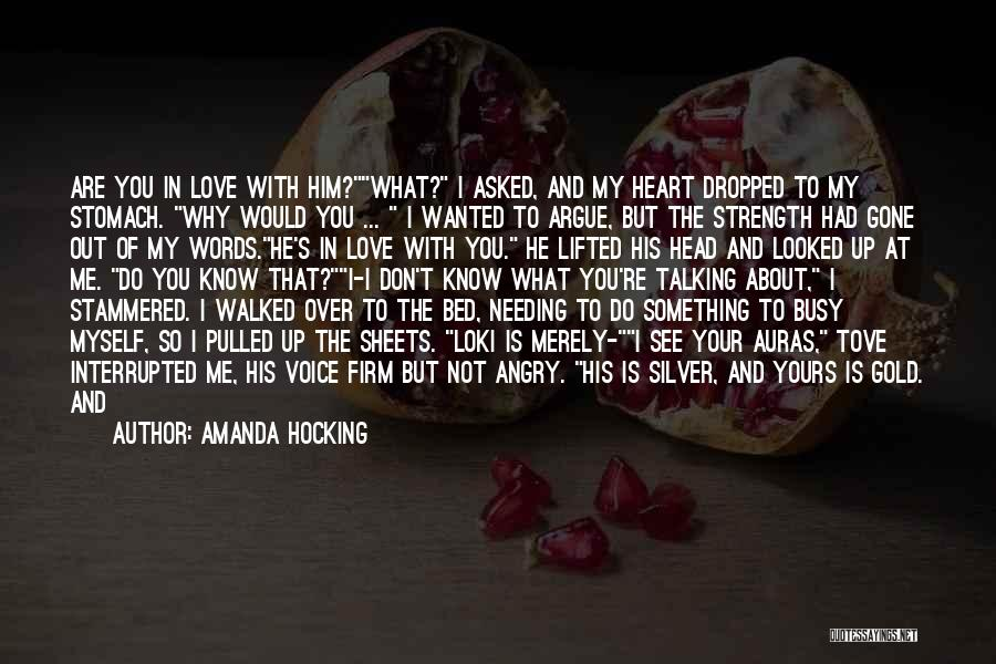 Argue And Love Quotes By Amanda Hocking