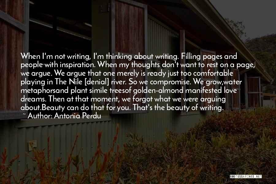 Argue And Love Quotes By Antonia Perdu