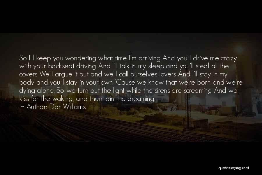Argue And Love Quotes By Dar Williams