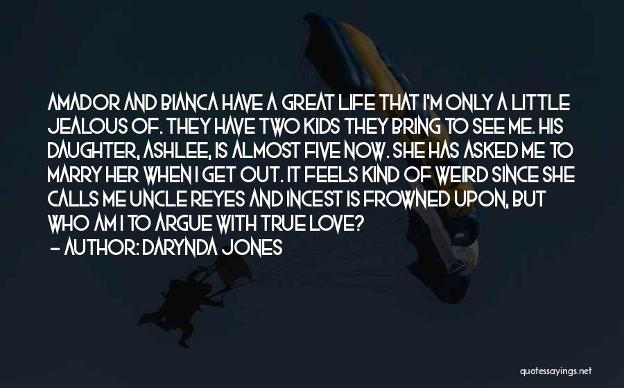 Argue And Love Quotes By Darynda Jones