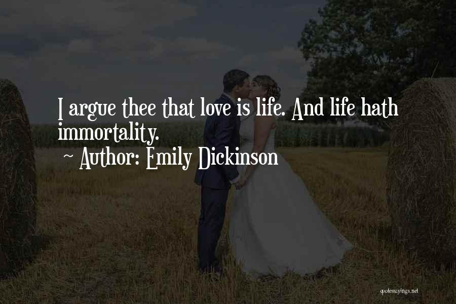 Argue And Love Quotes By Emily Dickinson