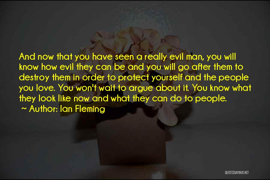 Argue And Love Quotes By Ian Fleming