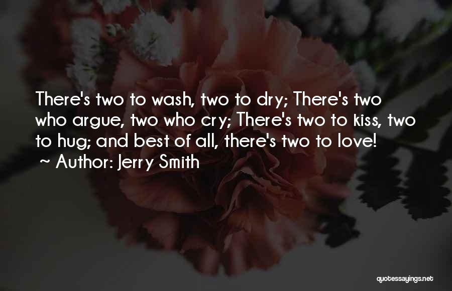 Argue And Love Quotes By Jerry Smith