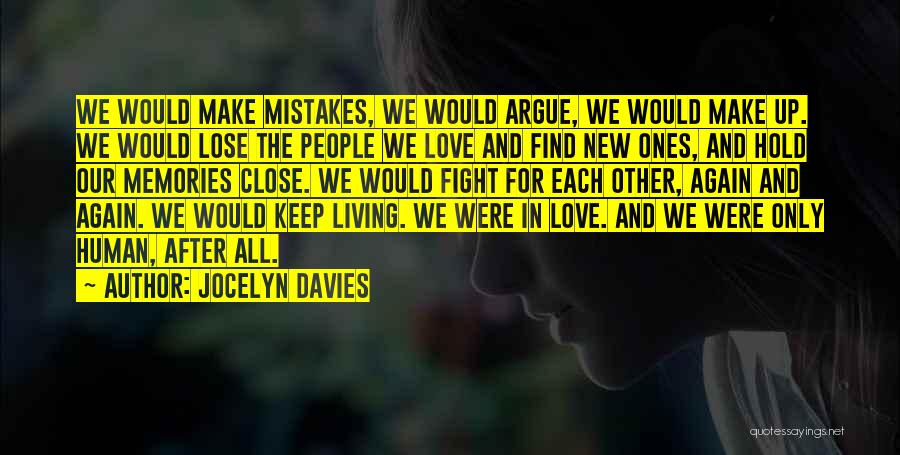 Argue And Love Quotes By Jocelyn Davies