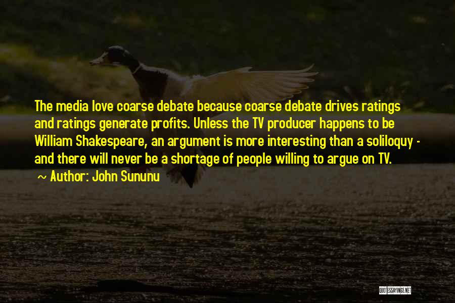 Argue And Love Quotes By John Sununu