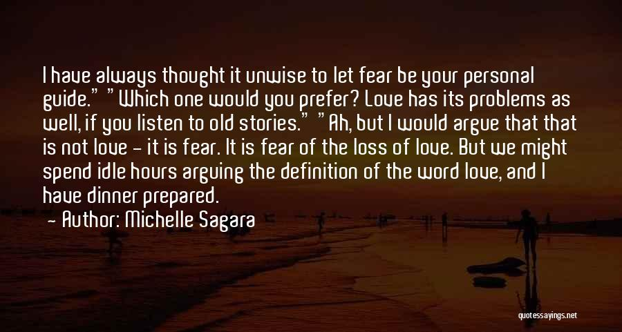 Argue And Love Quotes By Michelle Sagara