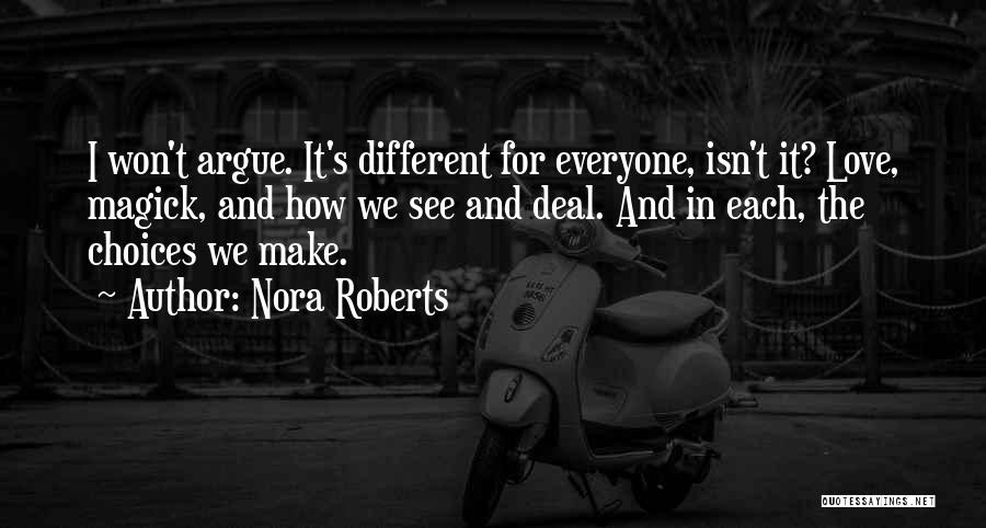 Argue And Love Quotes By Nora Roberts