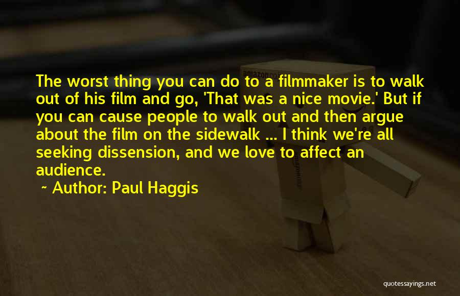 Argue And Love Quotes By Paul Haggis