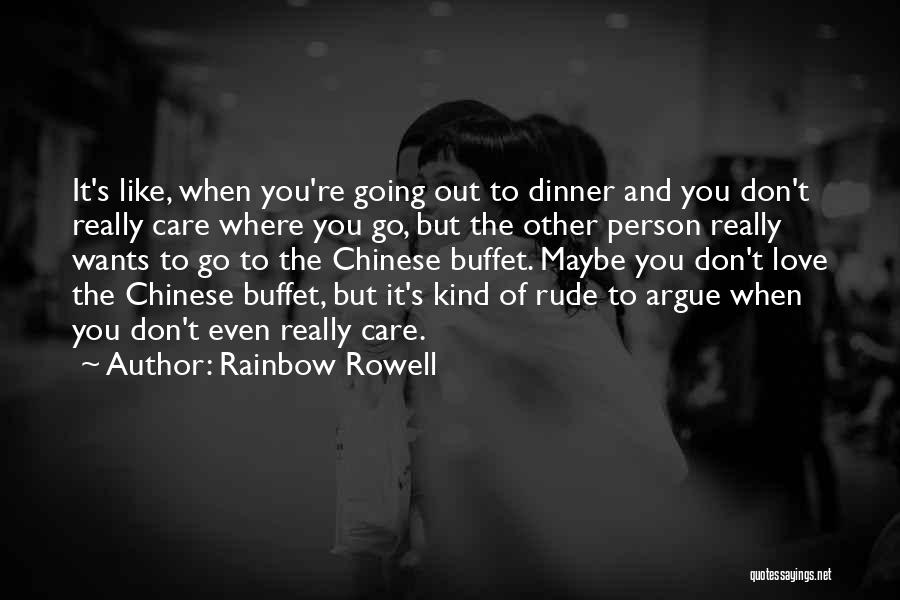 Argue And Love Quotes By Rainbow Rowell
