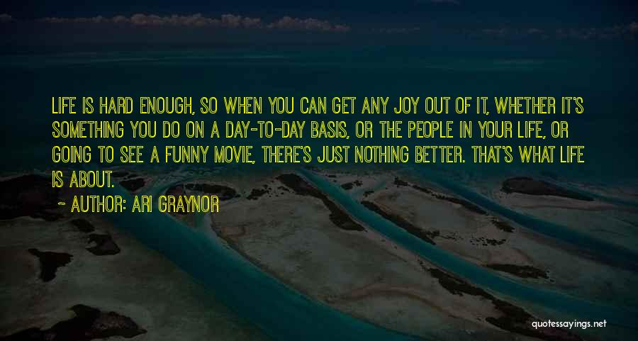 Ari Graynor Quotes 1020430