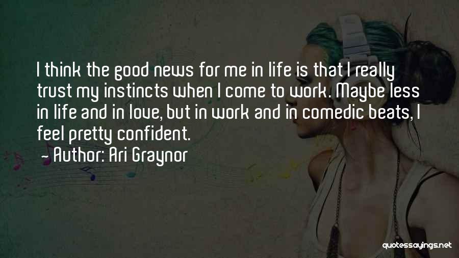 Ari Graynor Quotes 87039