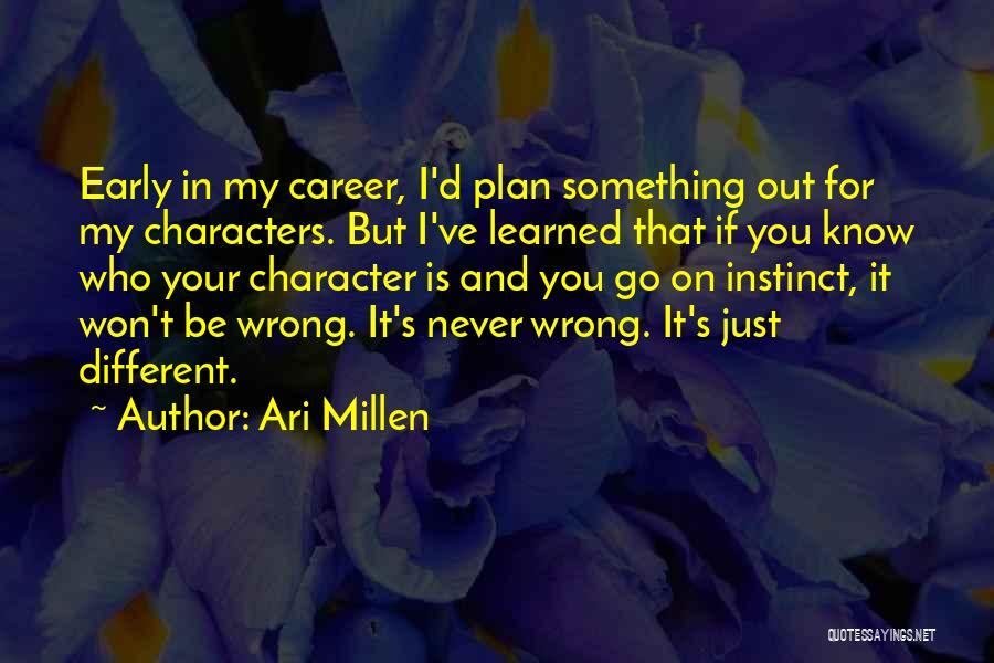 Ari Millen Quotes 1459464