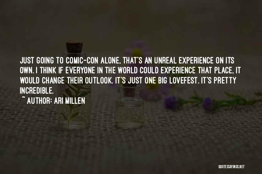 Ari Millen Quotes 1621205