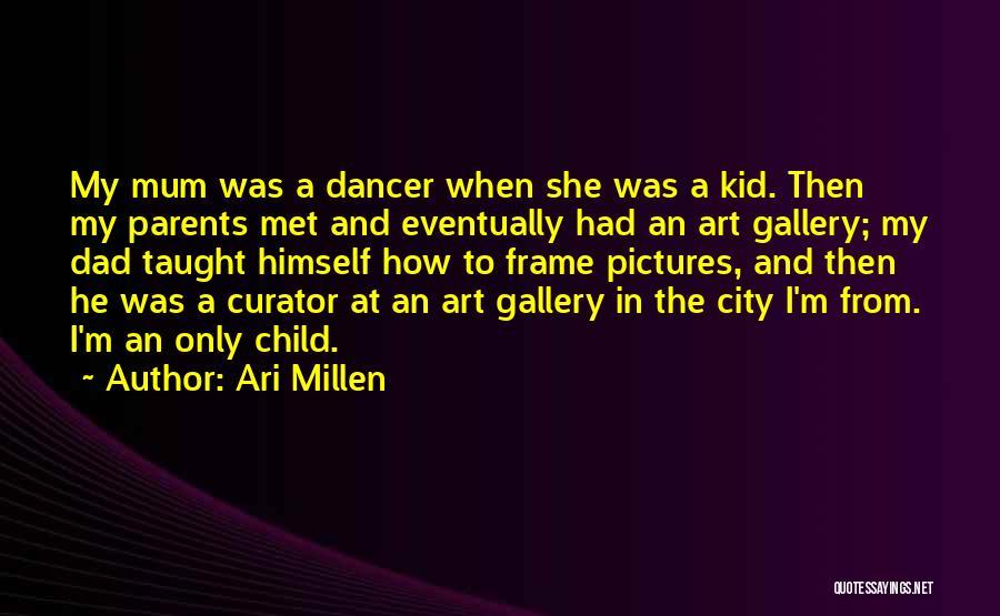 Ari Millen Quotes 958668