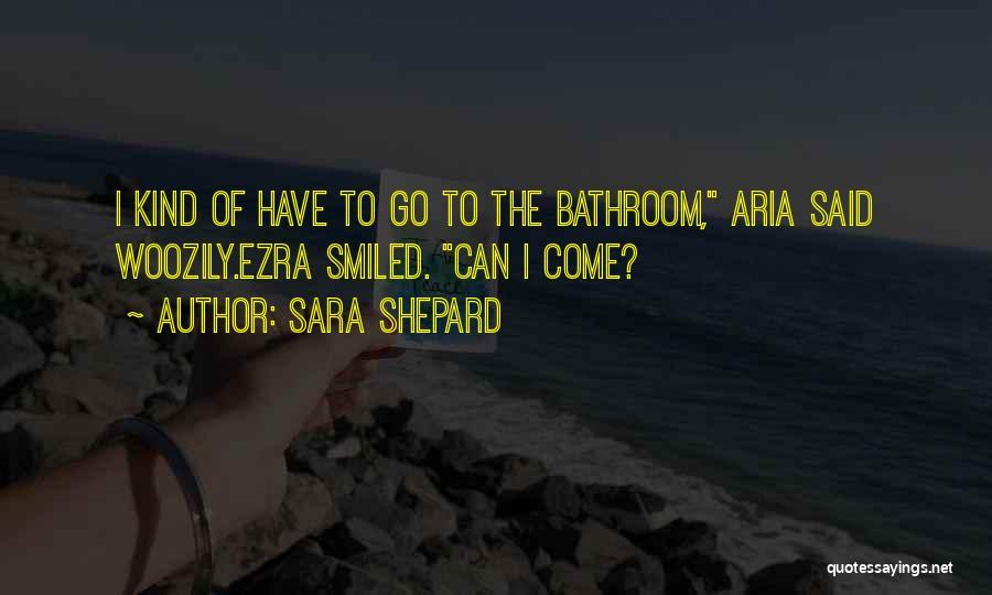 Aria And Ezra Quotes By Sara Shepard