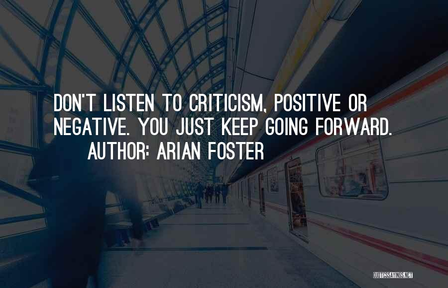 Arian Foster Quotes 1306178
