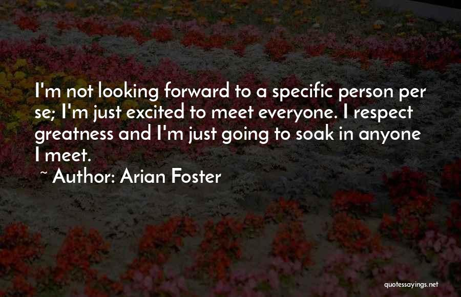 Arian Foster Quotes 1416922