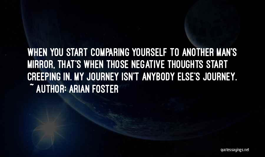 Arian Foster Quotes 1722082