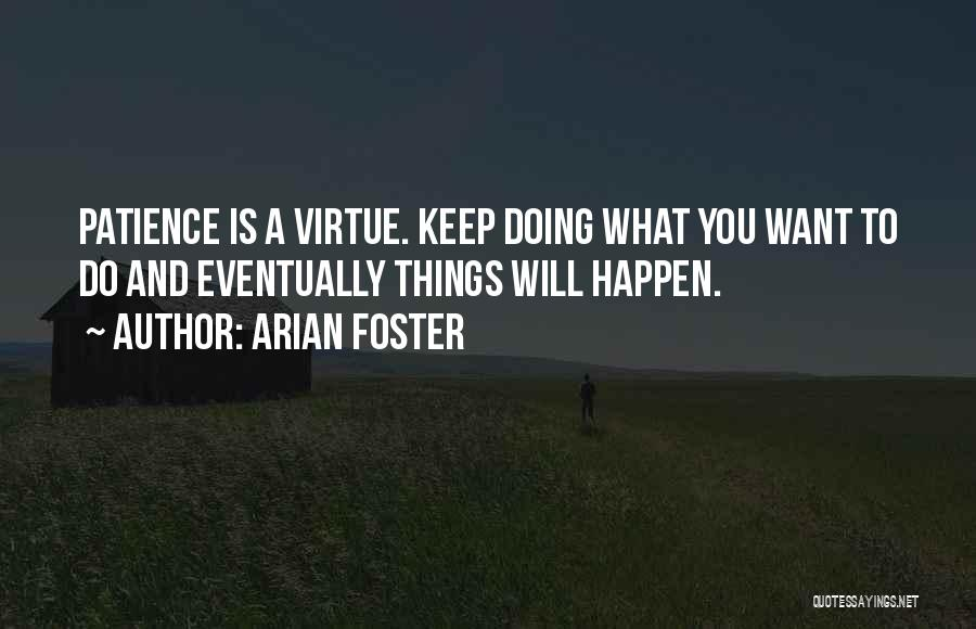 Arian Foster Quotes 1850226