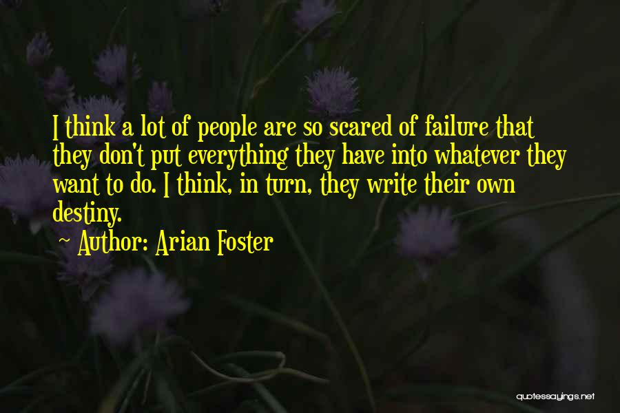 Arian Foster Quotes 2032009