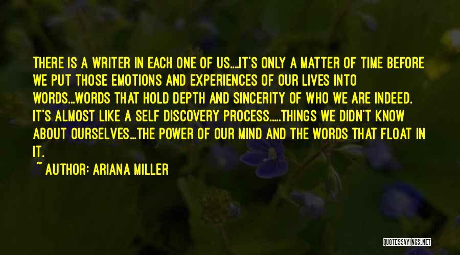 Ariana Miller Quotes 2242070
