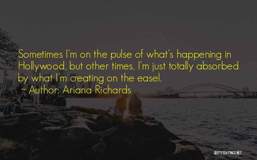 Ariana Richards Quotes 2082970