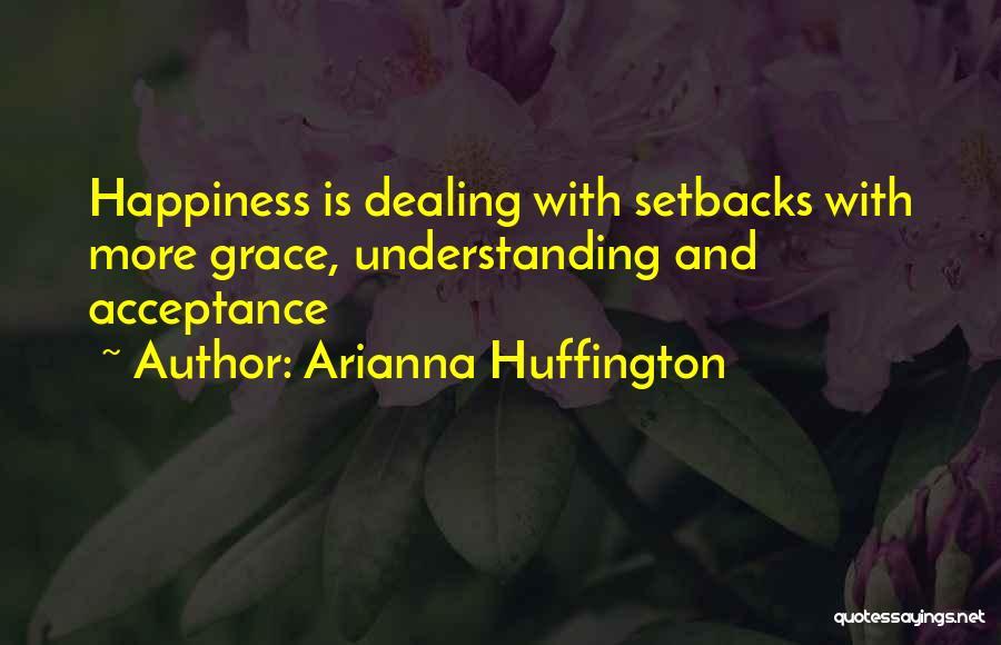 Arianna Huffington Quotes 106838