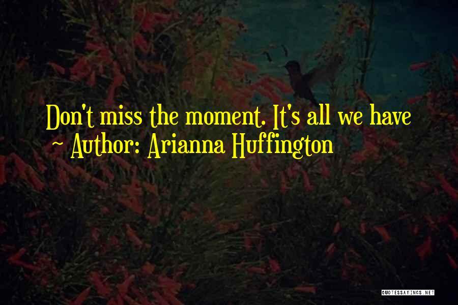 Arianna Huffington Quotes 1078840