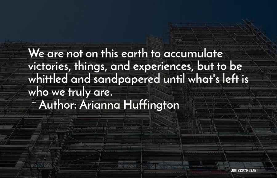 Arianna Huffington Quotes 1131755