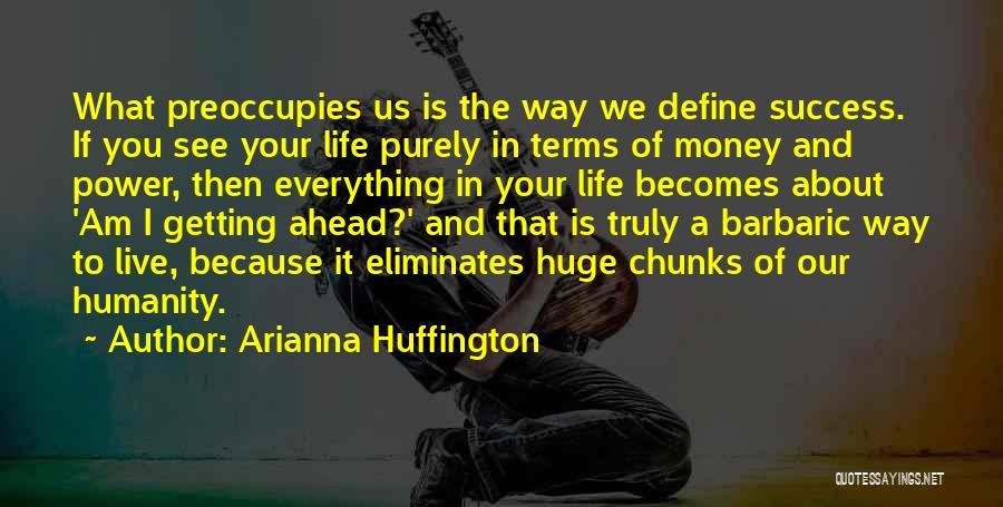 Arianna Huffington Quotes 1173294