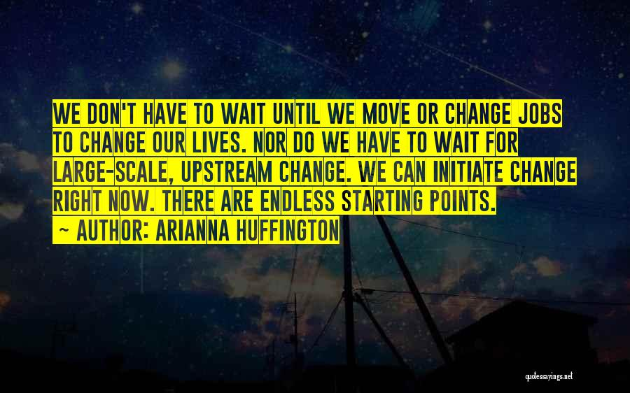 Arianna Huffington Quotes 1196196
