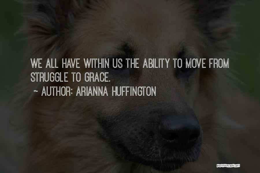 Arianna Huffington Quotes 1300557