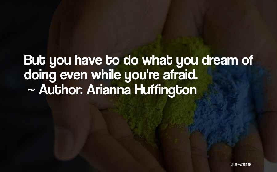 Arianna Huffington Quotes 1342941