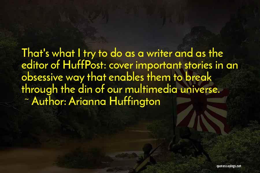 Arianna Huffington Quotes 1394224