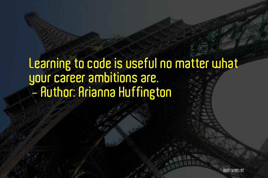 Arianna Huffington Quotes 144220